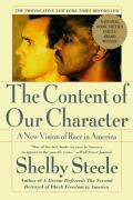 Content of Our Character A New Vision of Race in America