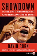Showdown the Inside Story of How Obama Fought Back Against Boehner Cantor & theTea Party