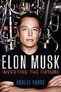 Elon Musk Tesla SpaceX & the Quest for a Fantastic Future