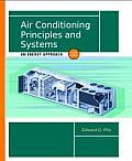 Air Conditioning Principles & Systems An Energy Approach 4th Edition
