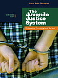 Juvenile Justice System Delinquency Processing & the Law