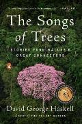 Songs of Trees Stories from Natures Great Connectors