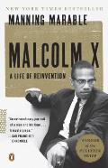Malcolm X A Life of Reinvention