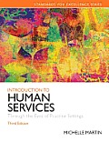 Introduction to Human Services Through the Eyes of Practice Settings 3rd Edition