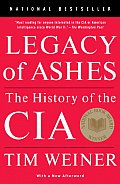 Legacy of Ashes The History of the CIA