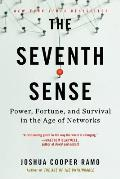 Seventh Sense Power Fortune & Survival in the Age of Networks