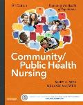 Community Public Health Nursing Promoting The Health Of Populations