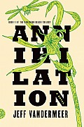 Annihilation (Southern Reach Volume 1)