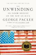 Unwinding An Inner History of the New America