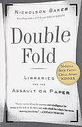 Double Fold Libraries & the Assault on Paper
