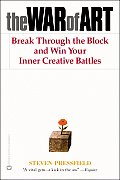 War of Art Break Through the Blocks & Win Your Inner Creative Battles