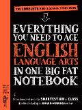 Everything You Need to Ace English Language Arts in One Big Fat Notebook A Middle School Study Guide