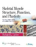 Skeletal Muscle Structure Function & Plasticity 3rd Edition