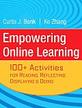 Empowering Online Learning 100 Activities for Reading Reflecting Displaying & Doing