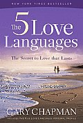 Five Love Languages The Secret to Love That Lasts