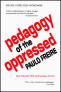 Pedagogy Of The Oppressed 20th Edition