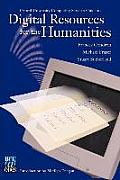 Digital Resources for the Humanities: Oxford University Computing Services Guide to