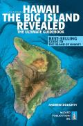 Hawaii the Big Island Revealed 8th Edition The Ultimate Guidebook