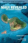 Maui Revealed The Ultimate Guidebook 8th Edition