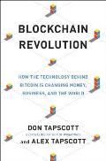 Blockchain Revolution The Brilliant Technology Changing Money Business & the World