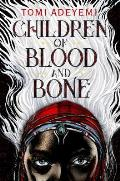 Children of Blood and Bone: Legacy of Orisha #1