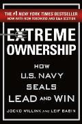 Extreme Ownership How US Navy SEALs Lead & Win New Edition