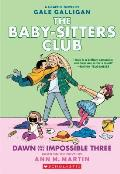 Dawn and the Impossible Three: The Baby-Sitters Club Graphic Novel