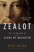 Zealot The Life & Times of Jesus of Nazareth