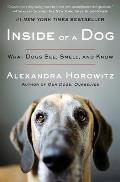 Inside of a Dog What Dogs See Smell & Know