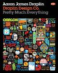 Draplin Design Co Pretty Much Everything