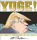 Yuge 30 Years of Doonesbury on Trump