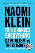 This Changes Everything: Capitalism vs the Climate