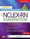 Saunders Comprehensive Review For The NCLEX RN Examination 6th Edition