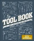 Tool Book A Tool Lovers Guide to Over 200 Hand Tools