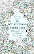 Mindfulness Puzzle Book Relaxing Puzzles to de Stress & Unwind