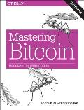 Mastering Bitcoin 2nd Edition Unlocking Digital Cryptocurrencies