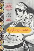 Unforgettable: The Bold Flavors of Paula Wolferts Renegade Life