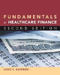 Fundamentals of Healthcare Finance 2nd edition