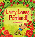 Larry Loves Portland