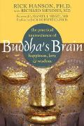 Buddhas Brain The Practical Neuroscience of Happiness