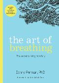 Art of Breathing The Secret to Living Mindfully
