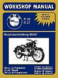 BMW Motorcycles Factory Workshop Manual R26 R27 (1956-1967)