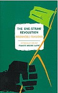 One Straw Revolution: An Introduction to Natural Farming
