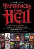 Paperbacks from Hell: The Twisted History of 70's and 80's Horror Fiction