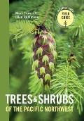 Trees & Shrubs of the Pacific Northwest Timber Press Field Guide