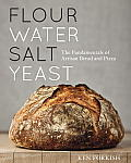 Flour Water Salt Yeast The Fundamentals of Artisan Bread & Pizza