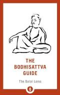 Bodhisattva Guide A Commentary on The Way of the Bodhisattva