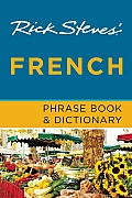 Rick Steves French Phrase Book & Dictionary 7th edition