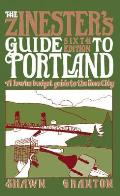 Zinesters Guide to Portland 6th Edition A Low No Budget Guide to Living in & Visiting Portland
