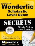 Secrets of the Wonderlic Scholastic Level Exam Wonderlic Exam Review for the Wonderlic Scholastic Level Exam
